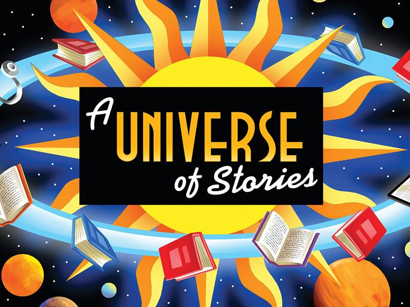 """A Universe of Stories"""
